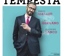 """Al Cinema Italia il film """"Io sono Tempesta"""", con Marco Giallini ed Elio Germano."""