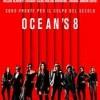 """Al Cinema Italia il fim """"Ocean's 8″ dal 26 luglio."""