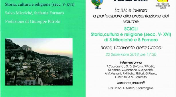 """Al Convento della Croce si presenta il libro """"Scicli, storia, cultura, religione"""". Giorno 22 settembre."""