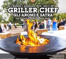 Griller Chef, Gli Aromi e Satra: giovedì 1 novembre.
