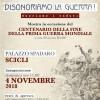 """Il 4 Novembre a Palazzo Spadaro, la mostra """"Disonoriamo la guerra – Onoriamo i caduti"""""""