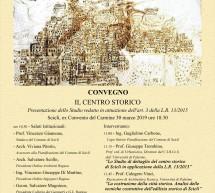Un convegno sul centro storico di Scicli, al Carmine giorno 30 marzo.