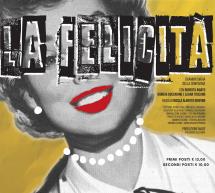 """""""La Felicità"""" allo Spazio Teatrale Officinoff. Sabato 30 novembre."""