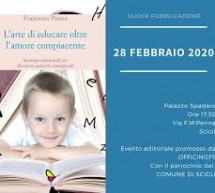 L'arte di educare oltre l'amore compiacente. Libro di Francesca Pisana. Si presenta a Scicli.