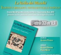 """Al """"Brancati"""" si presenta il nuovo libro di Miccichè e Nativo """"La Sicilia dei Miccichè"""". Sabato 15 febbraio ore 18,30."""