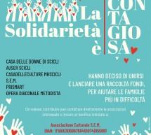 La solidarietà dei Gruppi culturali e sociali, qui a Scicli.